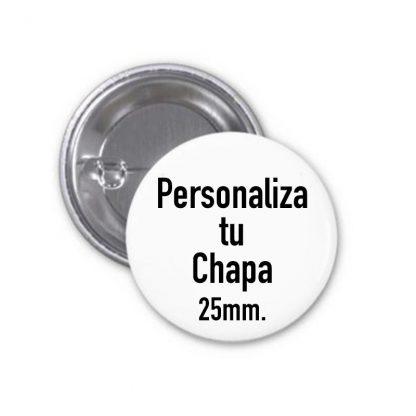 Chapa personalizada 25 mm.