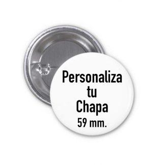 Chapa personalizada 59 mm.